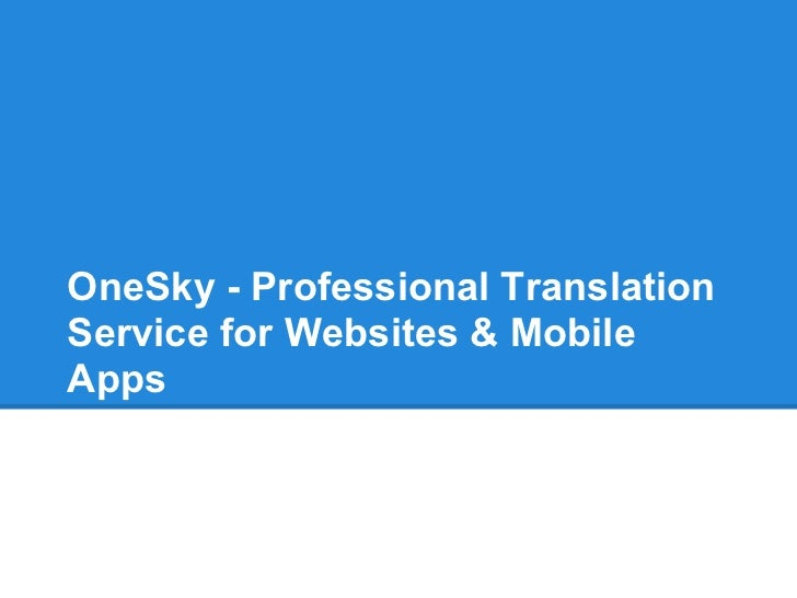 OneSky - Professional TranslationService for Websites & MobileApps
