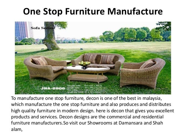 ... 5. One Stop Furniture Manufacture ...