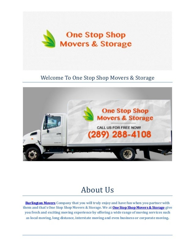 Welcome To One Stop Shop Movers U0026 Storage About Us Burlington Movers  Company That You Will ...