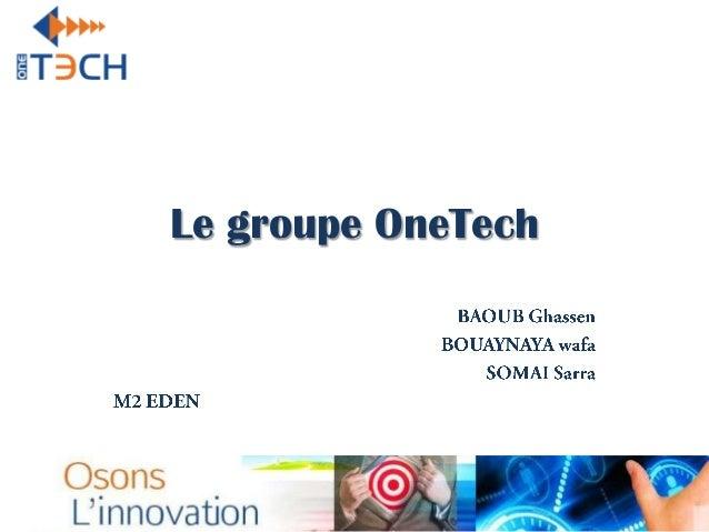Le groupe OneTech