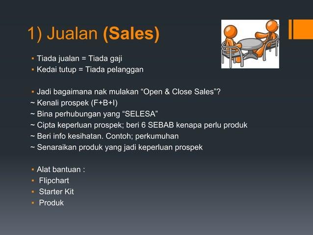 """1) Jualan (Sales) ▪ Tiada jualan = Tiada gaji ▪ Kedai tutup = Tiada pelanggan ▪ Jadi bagaimana nak mulakan """"Open & Close S..."""