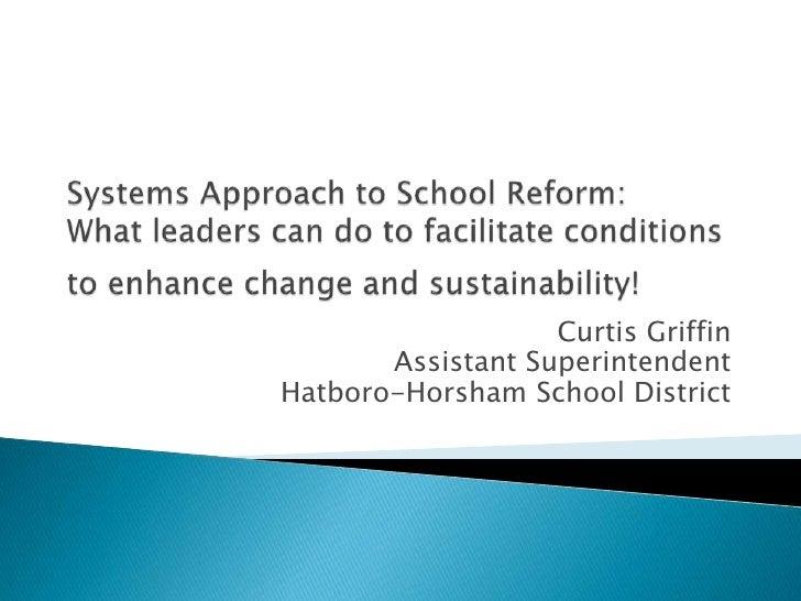 Curtis Griffin        Assistant Superintendent Hatboro-Horsham School District