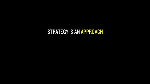 FOUR COMPONENTS OF STRATEGY