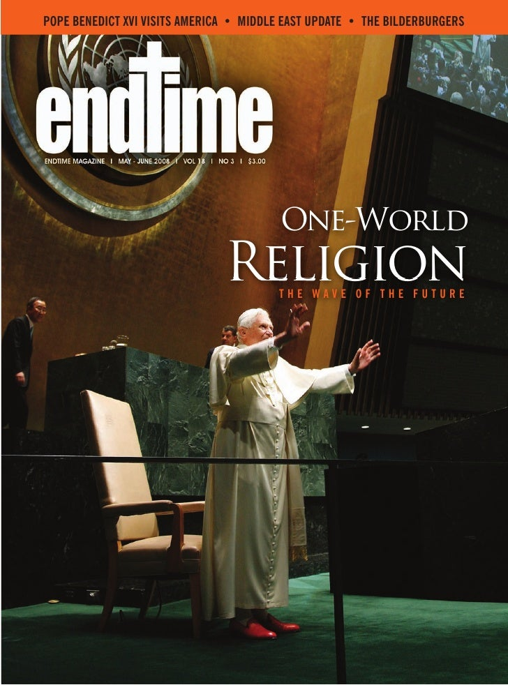 POPE BENEDICT XVI VISITS AMERICA • MIDDLE EAST UPDATE • THE BILDERBURGERS                                              One...