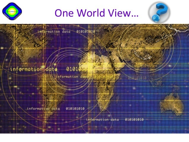 One World View…