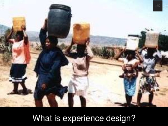 What is experience design? UX