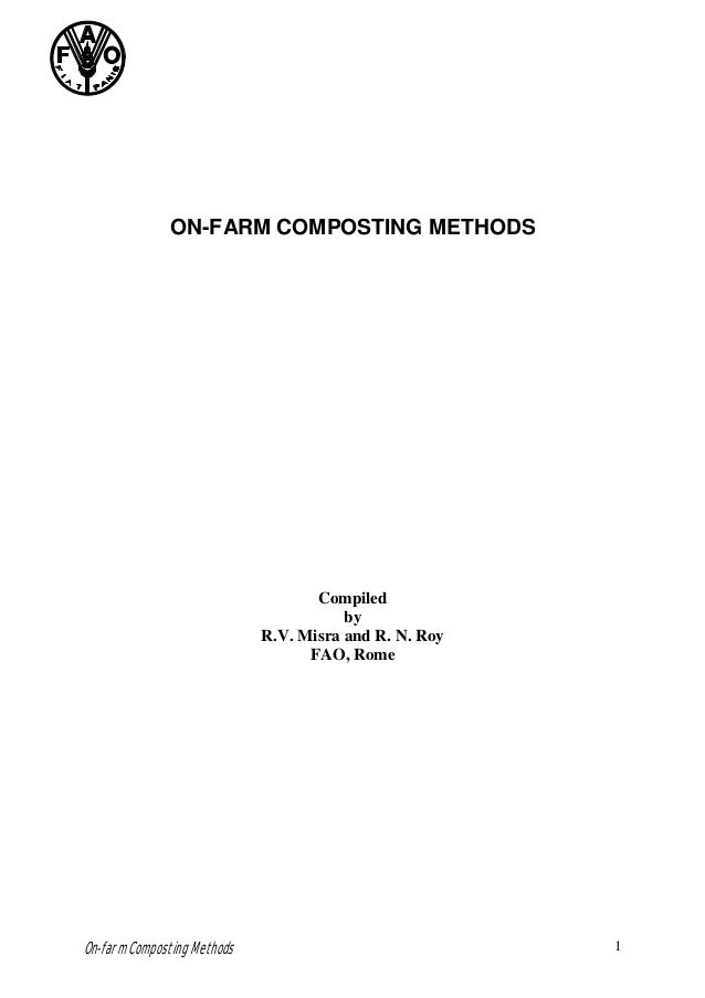 ON-FARM COMPOSTING METHODS                                    Compiled                                        by          ...