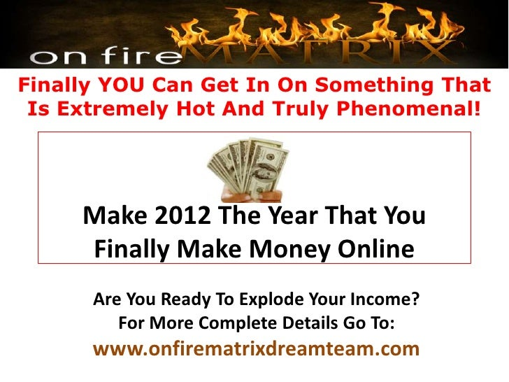 Finally YOU Can Get In On Something That Is Extremely Hot And Truly Phenomenal!     Make 2012 The Year That You     Finall...