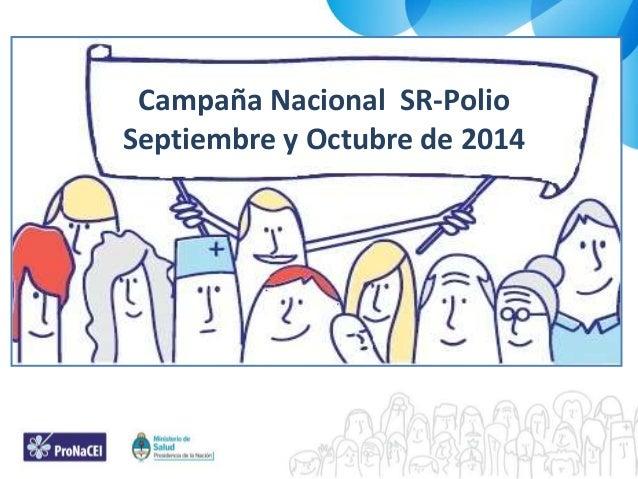 Campaña Nacional SR-Polio Septiembre y Octubre de 2014