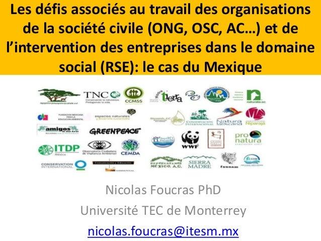 Les défis associés au travail des organisations  de la société civile (ONG, OSC, AC…) et de  l'intervention des entreprise...