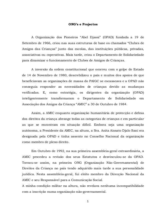 """1 ONG's e Projectos A Organização dos Pioneiros """"Abel Djassi"""" (OPAD) fundada a 19 de Setembro de 1966, criou nas suas estr..."""