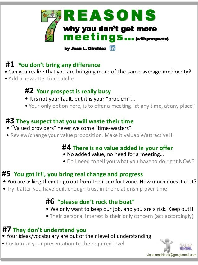 REASONS  why you don't get more  meetings…  (with prospects)  by José L. Giraldez  #1  You don't bring any difference  • C...