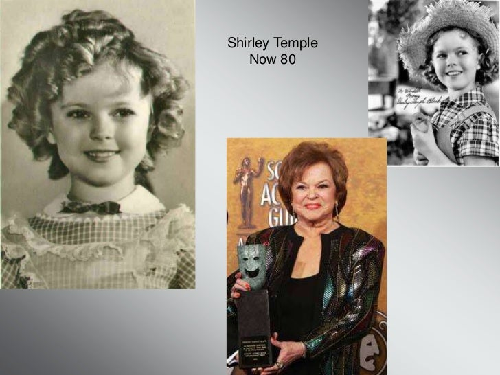 Shirley Temple   Now 80