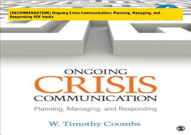 Ongoing Crisis Communication Planning and Responding Managing