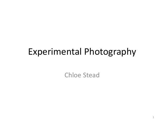 Experimental Photography  Chloe Stead  1