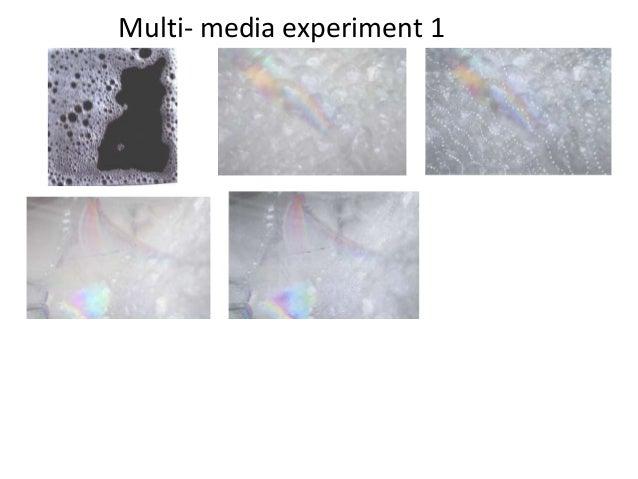 Multi- media experiment 1
