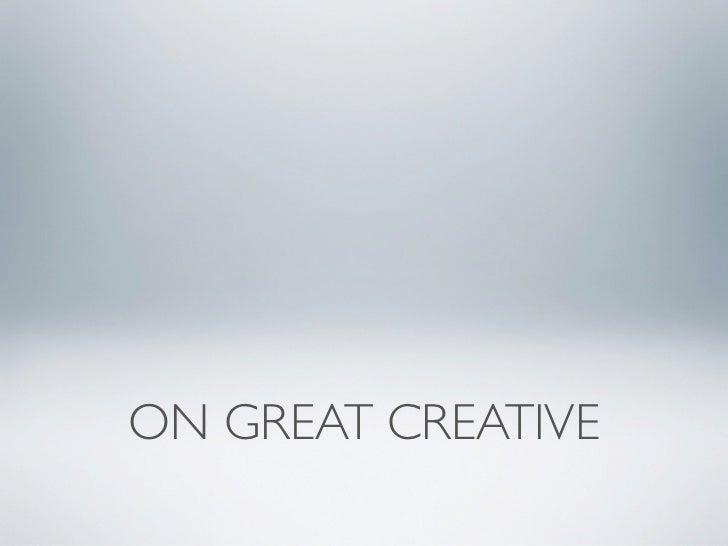 On Great Creative Slide 2