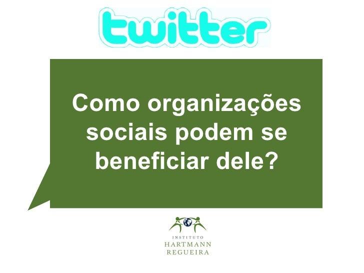 Twitter a favor das organizações sociais