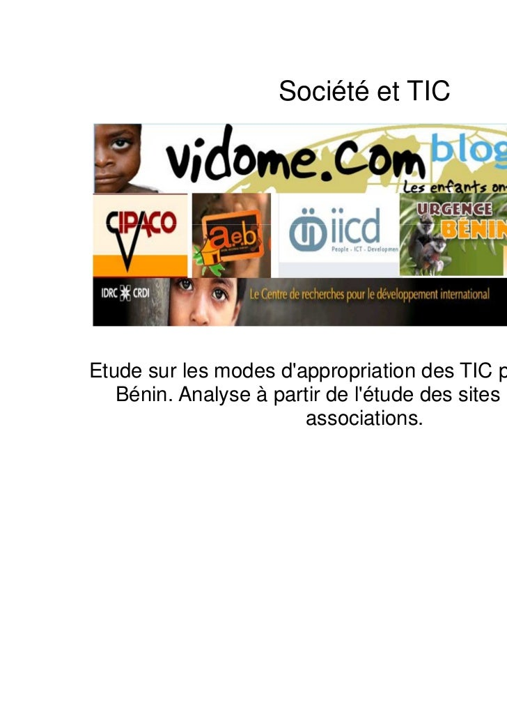 Société et TICEtude sur les modes dappropriation des TIC par les ONG au   Bénin. Analyse à partir de létude des sites Inte...