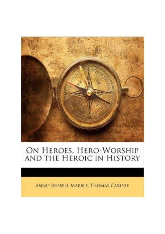 """ION HEROES, HERO-WORSHIP,AND THE HEROIC IN HISTORYBy Thomas CarlyleTranscribers Note:The text is taken from the printed """"S..."""