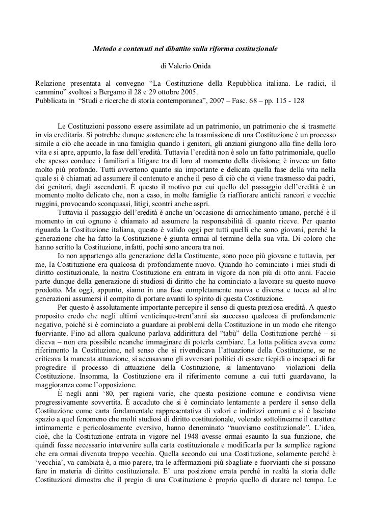 Metodo e contenuti nel dibattito sulla riforma costituzionale                                            di Valerio OnidaR...