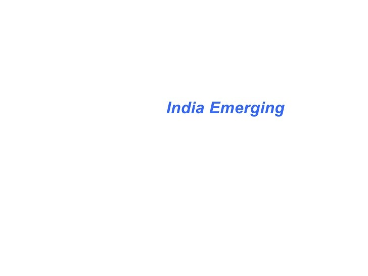 Jan 22 2007 India Emerging Presentation to IMPM