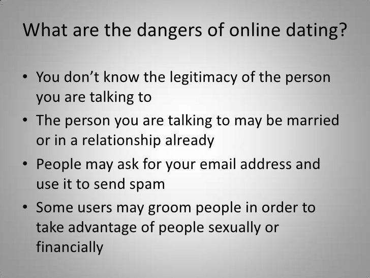 What are the dangers of online dating
