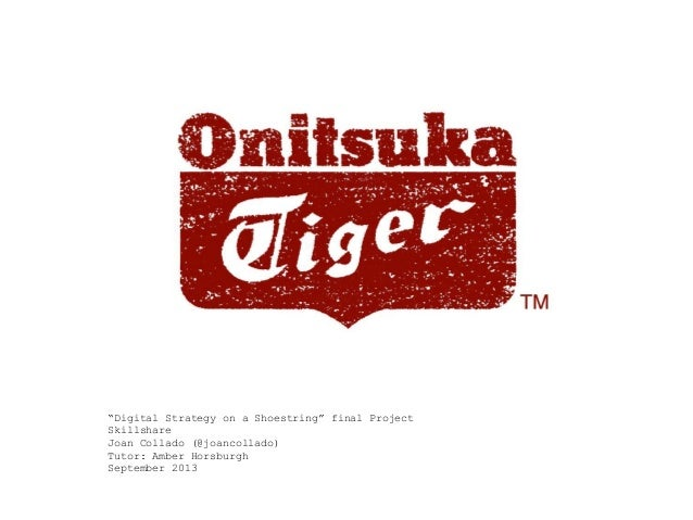 Onitsuka Tiger strategy for Skillshare