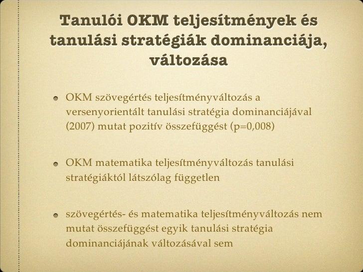 Tanulói OKM teljesítmények és tanulási stratégiák dominanciája,             változása   OKM szövegértés teljesítményváltoz...
