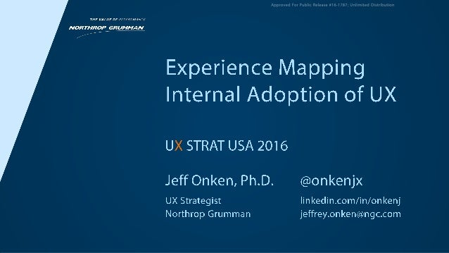 "UX STRAT USA: Dr Jeffrey Onken, ""Experience Mapping UX Change Management In Large Organizations"""