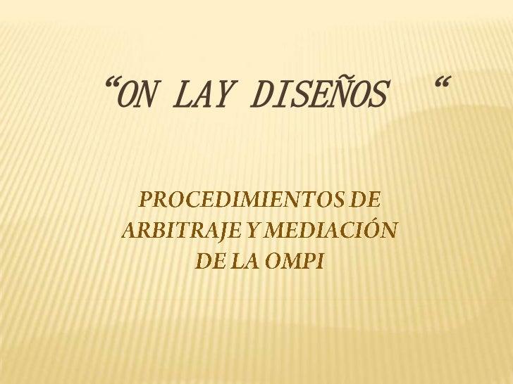 """ON LAY DISEÑOS """