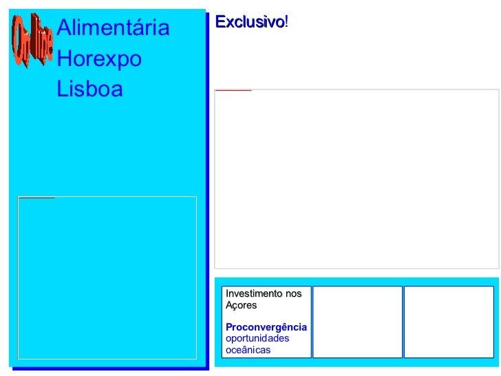 Alimentária Horexpo Lisboa Exclusivo ! Investimento nos Açores Proconvergência  oportunidades oceânicas