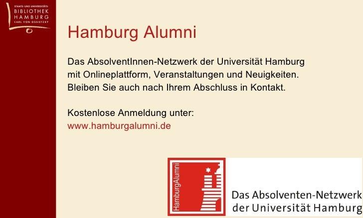 <ul><li>Das AbsolventInnen-Netzwerk der Universität Hamburg  mit Onlineplattform, Veranstaltungen und Neuigkeiten. Bleiben...