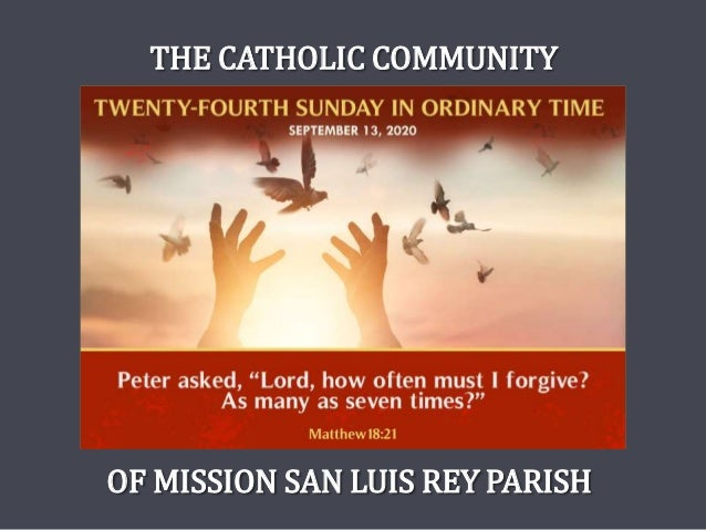 OF MISSION SAN LUIS REY PARISH THE CATHOLIC COMMUNITY