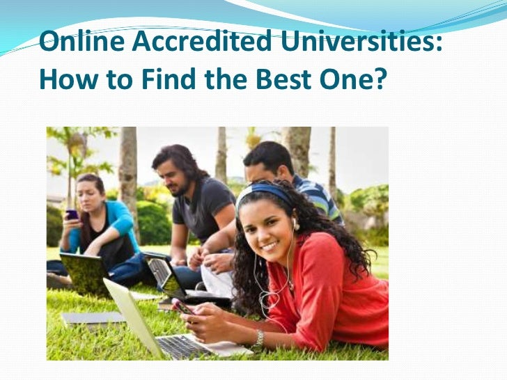 Online Accredited Universities:How to Find the Best One?