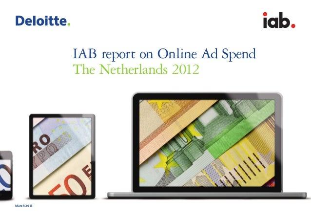 IAB report on Online Ad SpendThe Netherlands 2012March 2013interactivadvertisinbureau