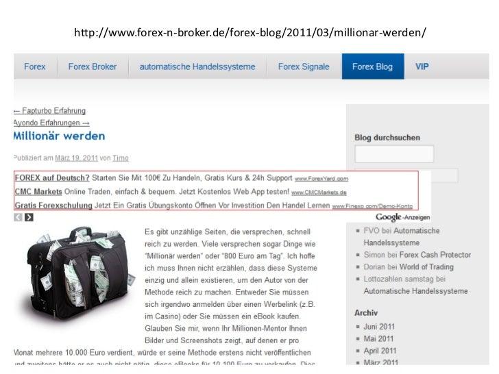 http://www.forex-n-broker.de/forex-blog/2011/03/millionar-werden/