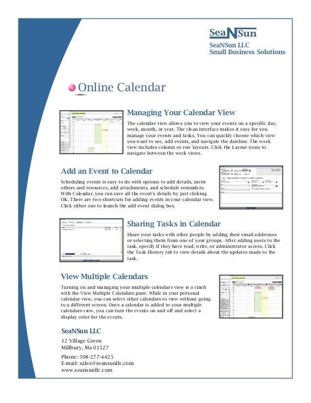 12 Village GreenMillbury, Ma 01527SeaNSun LLCSmall Business SolutionsManaging Your Calendar ViewThe calendar view allows y...