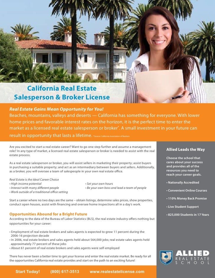 California Real Estate    Salesperson & Broker License Real Estate Gains Mean Opportunity for You! Beaches, mountains, val...