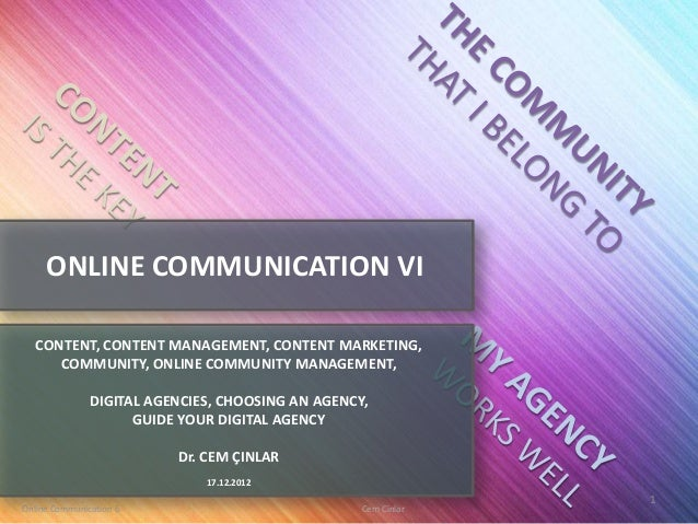 ONLINE COMMUNICATION VI   CONTENT, CONTENT MANAGEMENT, CONTENT MARKETING,      COMMUNITY, ONLINE COMMUNITY MANAGEMENT,    ...