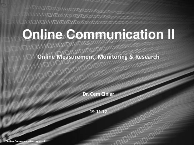Online Communication II                       Online Measurement, Monitoring & Research                                   ...