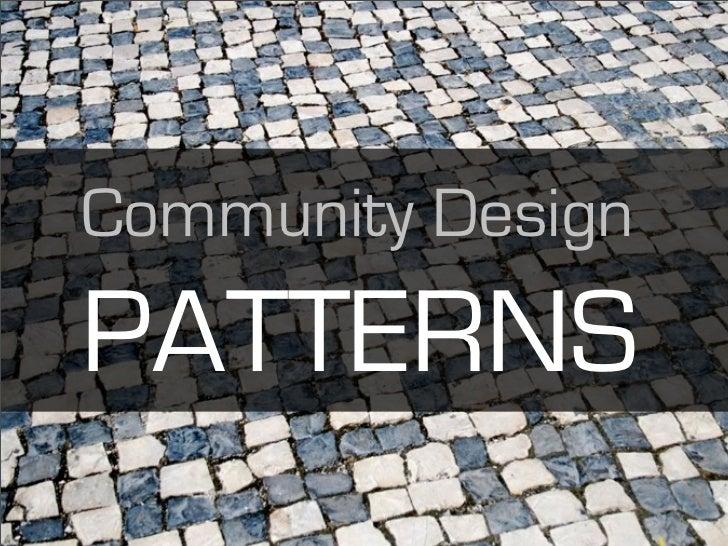 Community Design PATTERNS