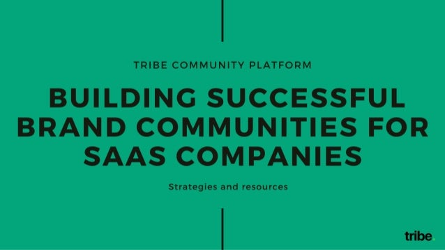 Building Successful Brand Communities for SaaS Companies