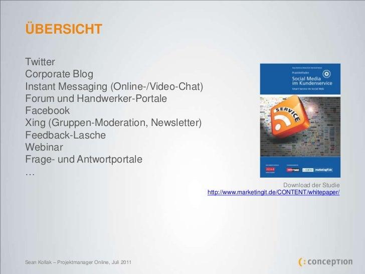 ÜBERSICHT<br />Twitter <br />Corporate Blog <br />Instant Messaging (Online-/Video-Chat)<br />Forum und Handwerker-Portale...
