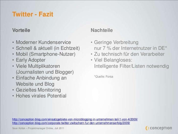 Twitter - Fazit<br />Vorteile<br /><ul><li>Moderner Kundenservice