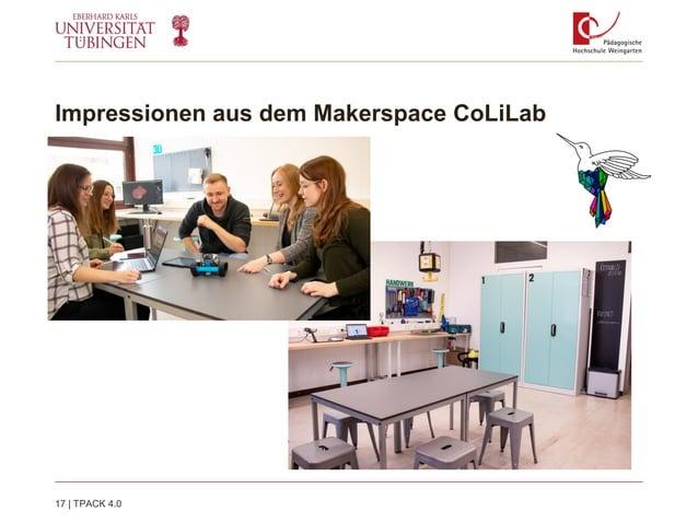 Impressionen aus dem Makerspace CoLiLab 17   TPACK 4.0