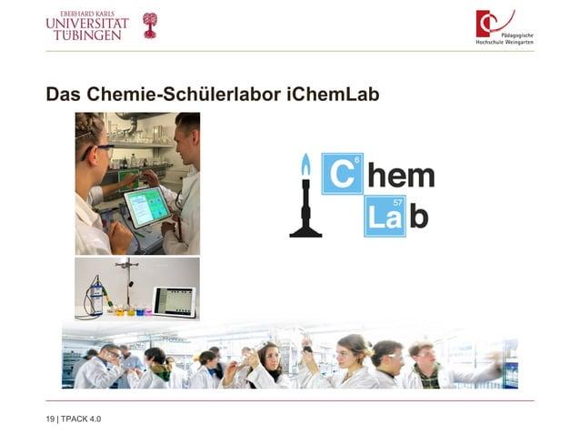 Das Chemie-Schülerlabor iChemLab 19   TPACK 4.0