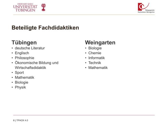 Beteiligte Fachdidaktiken Tübingen • deutsche Literatur • Englisch • Philosophie • Ökonomische Bildung und Wirtschaftsdida...