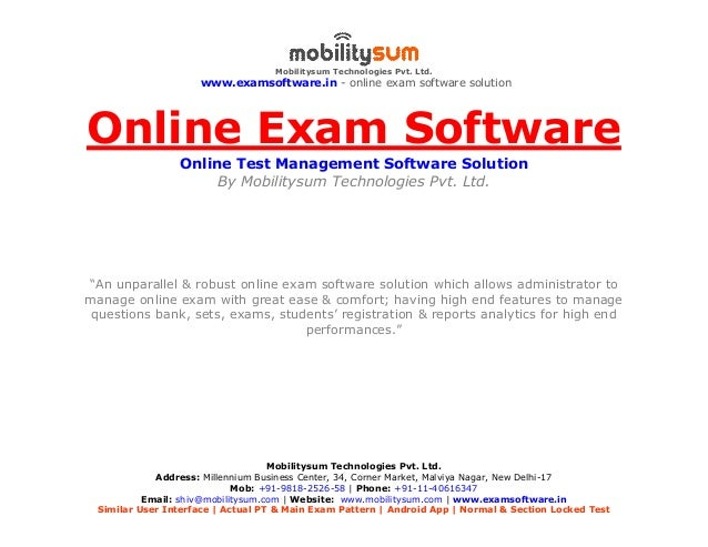 Mobilitysum Technologies Pvt. Ltd. www.examsoftware.in - online exam software solution Mobilitysum Technologies Pvt. Ltd. ...
