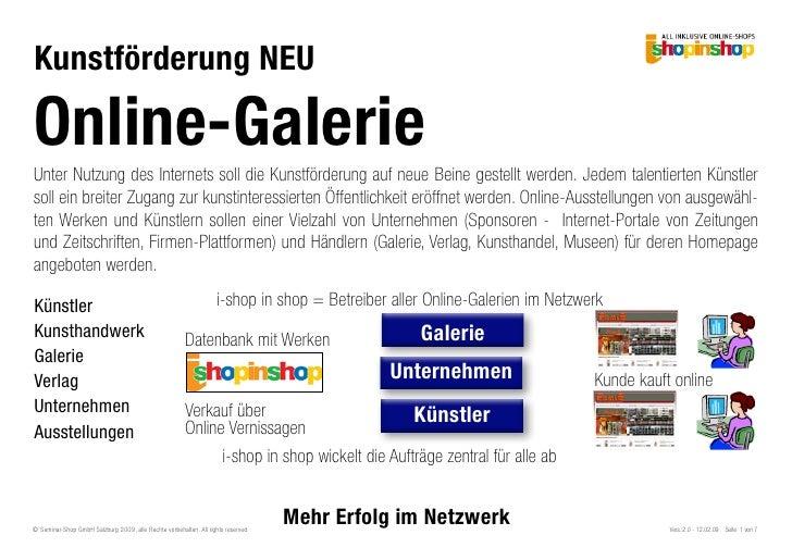 Kunstförderung NEU  Online-Galerie Unter Nutzung des Internets soll die Kunstförderung auf neue Beine gestellt werden. Jed...